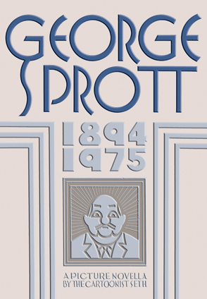 George Sprott: 1894-1975